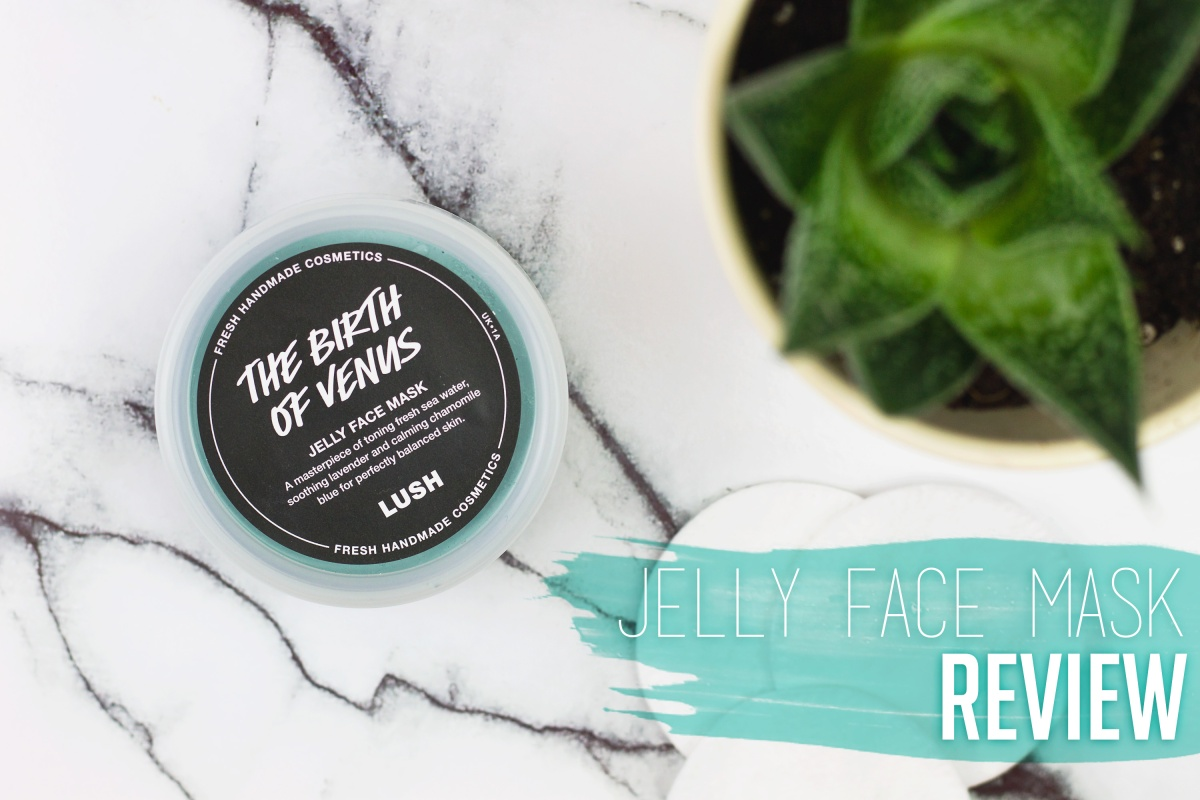 Lush The Birth of Venus Jelly Face Mask | Review